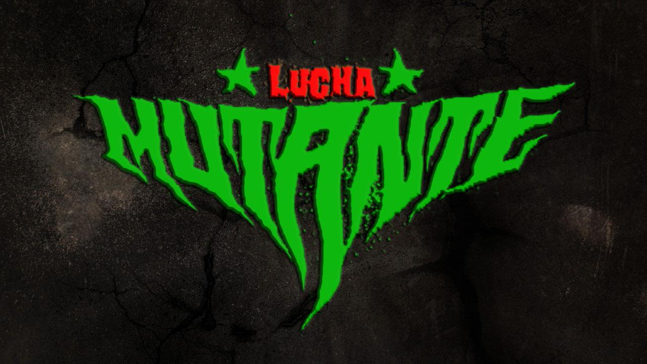 Lucha Mutante is on Powerbomb.tv