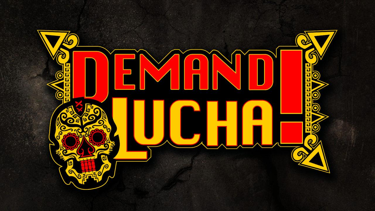 Demand Lucha is on Powerbomb.tv